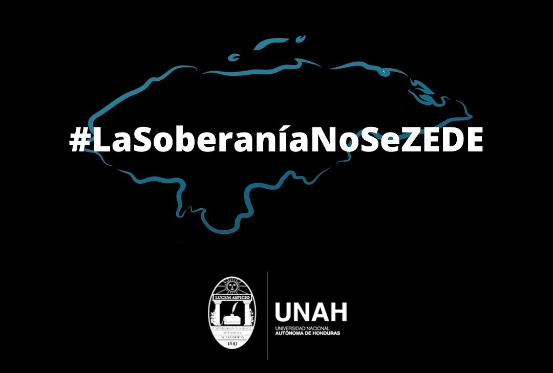 La UNAH interpondrá acciones judiciales contra las ZEDE y su «inconstitucionalidad»